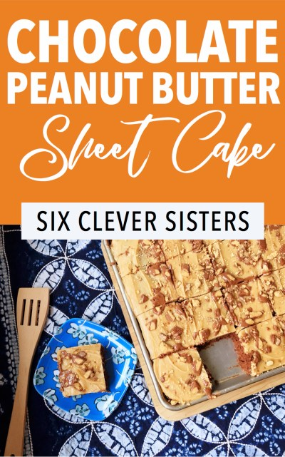 Chocolate Peanut Butter Sheet Cake | Dessert | Cake | Sheet Cake | Dessert for a Crowd | Party Food | Reese's | Chocolate Dessert | Peanut Butter Dessert | Easy Dessert | Six Clever Sisters