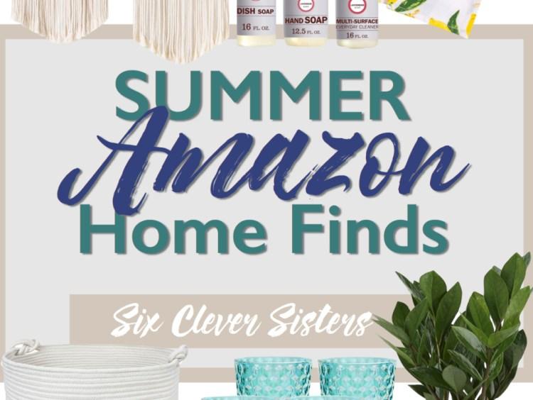 Summer Amazon Home Finds | Summer Decor | Amazon Deals | Farmhouse | Chic | Boho | Farm Decor | Home | Cheap Decor | Amazon Home | How to Decorate | Macrame | Pillows | Towels | Lamp | Soap | House Decor | Six Clever Sisters