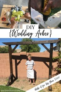 Wedding Arbor | Wedding Arch | Wedding Decor | Rustic Wedding | Wood Arbor | Wedding Ceremony Decor | Learn how to build these beautiful heavy duty arbor for a fraction of the price you would pay to buy one already made! Find the tutorial at SixCleverSisters.com