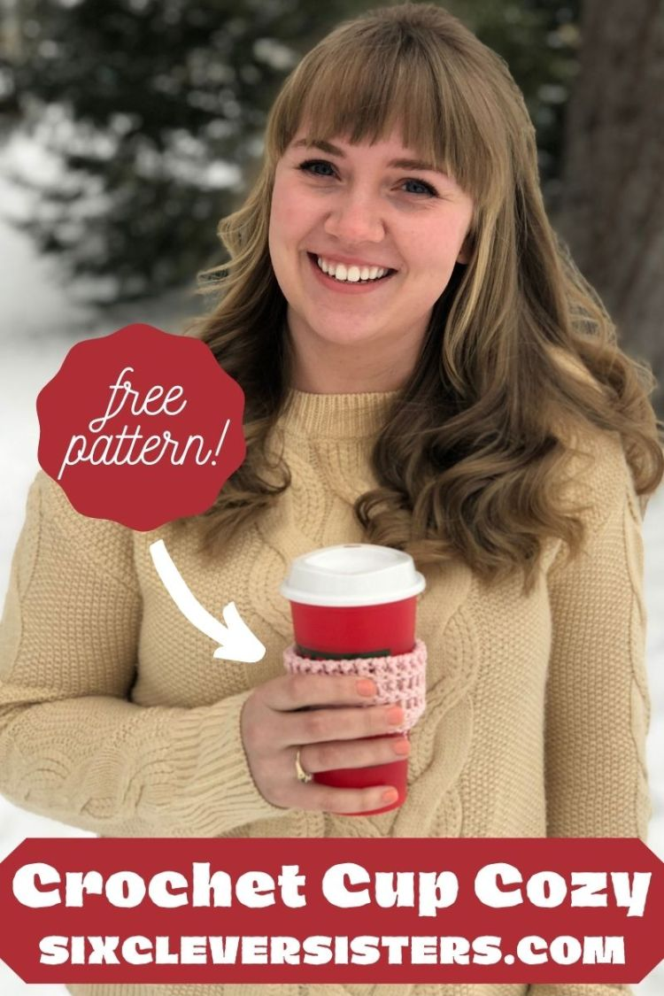 Crochet Cup Cozy   Free Crochet Pattern   Cup Cozy Pattern   Free Pattern   Homemade Gift Idea   Crochet GIft   Christmas GIft DIY   Learn how to make this crochet cup cozy using the free pattern at SixCleverSisters.com