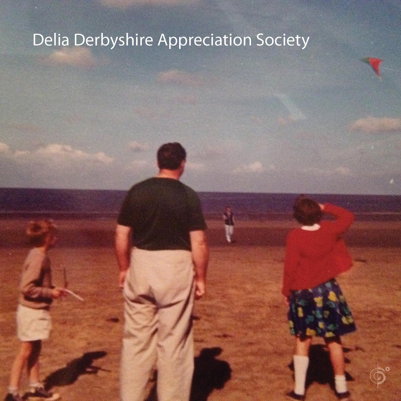 Delia Derbyshire Appreciation Society Out now!
