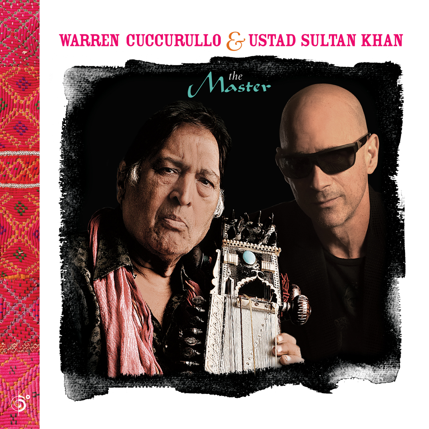 Warren Cuccurullo & Ustad Sultan Khan:  The Master