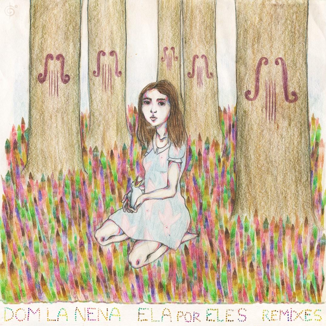Ela por Eles - Remixes (album artwork)