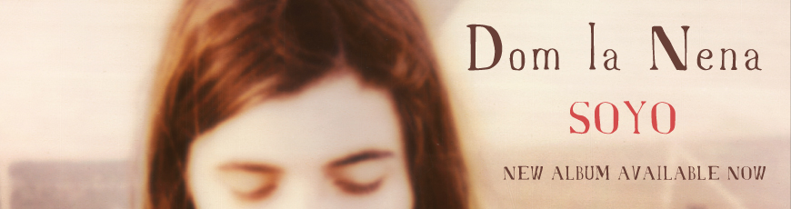 Dom La Nena – Soyo Banner