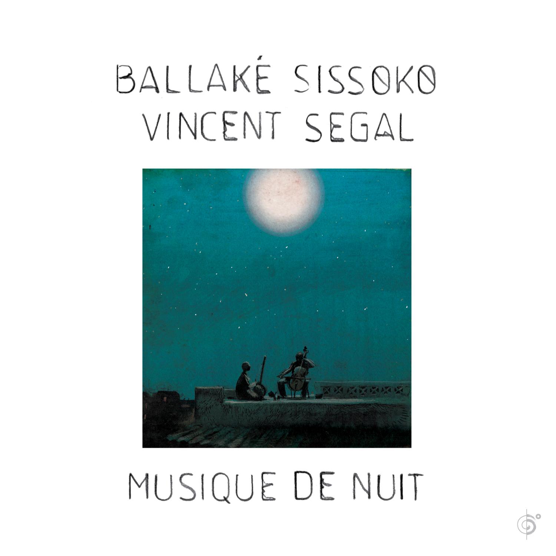 Ballaké Sissoko & Vincent Segal – Musique de nuit