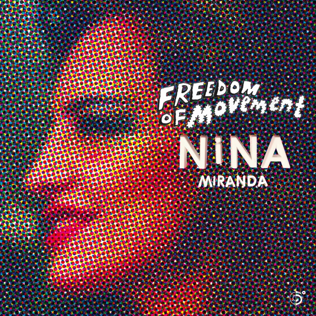 Nina Miranda – Freedom Of Movement
