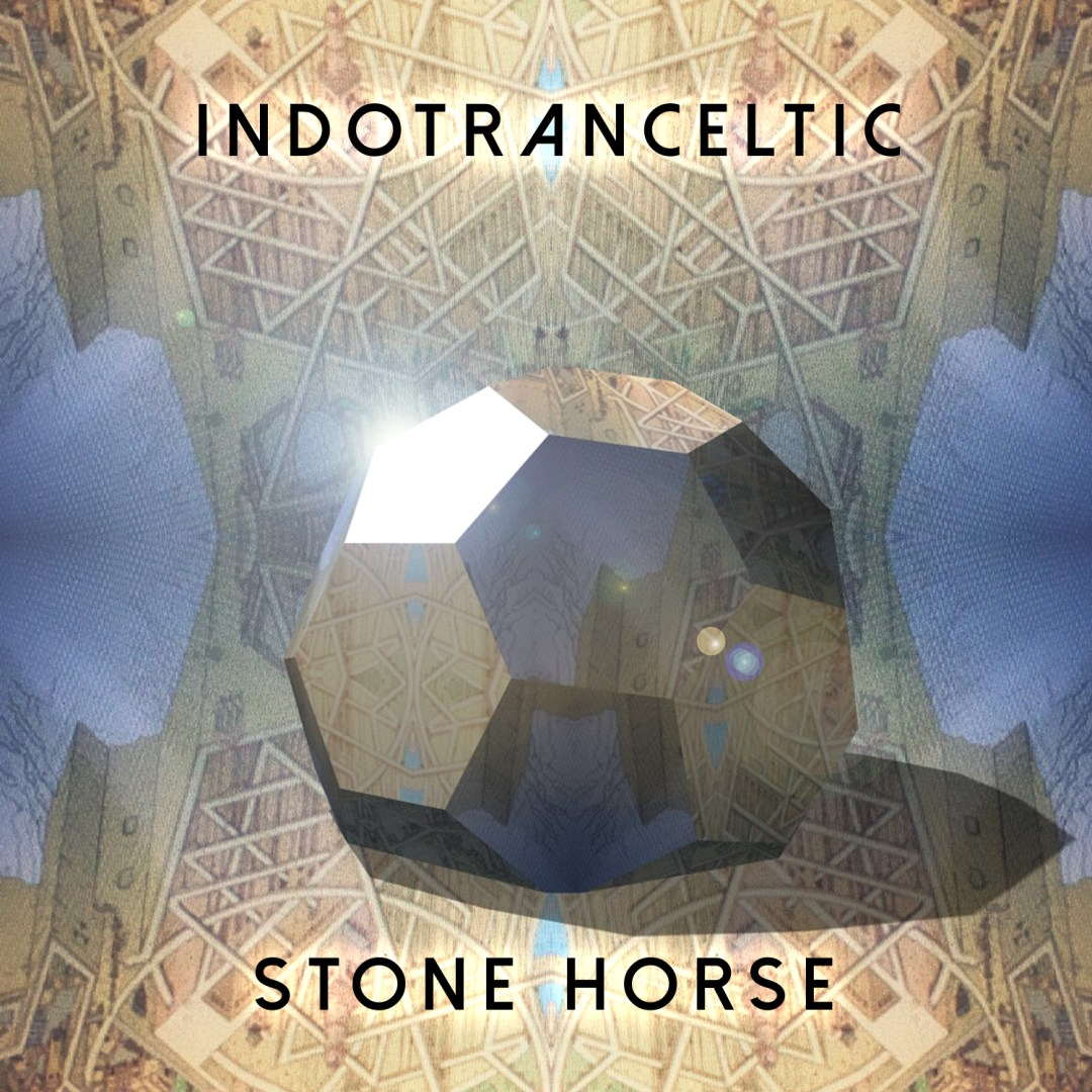 Indotranceltic – Stone Horse