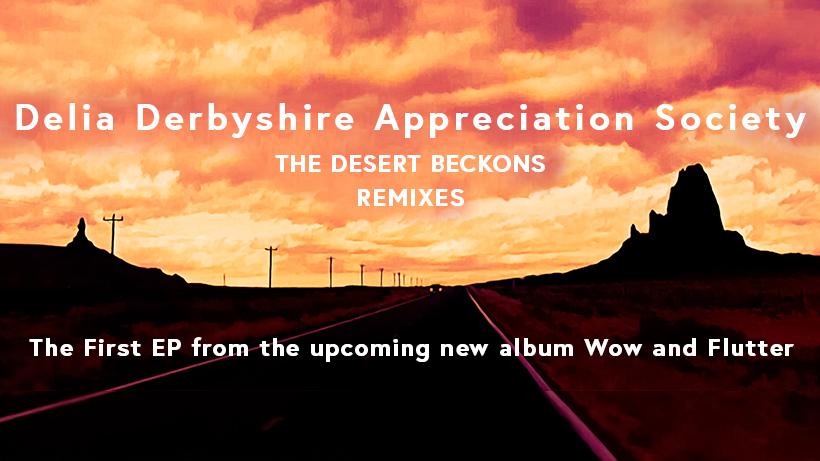 NEW MUSIC FROM DELIA DERBYSHIRE APPRECIATION SOCIETY