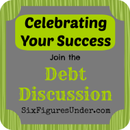 Celebrating Your Success: A Debt Discussion