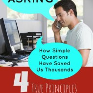 The Power of Asking– Simple Questions Have Saved Us Thousands!