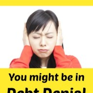 Are you in Debt Denial?