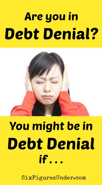 """Between the private nature of debt and the """"stuck"""" feelings associated with it, debt becomes a prime candidate for denial.  """"Maybe if I just ignore it, it will go away.""""   Let's stop denying debt and start discussing and destroying it!"""