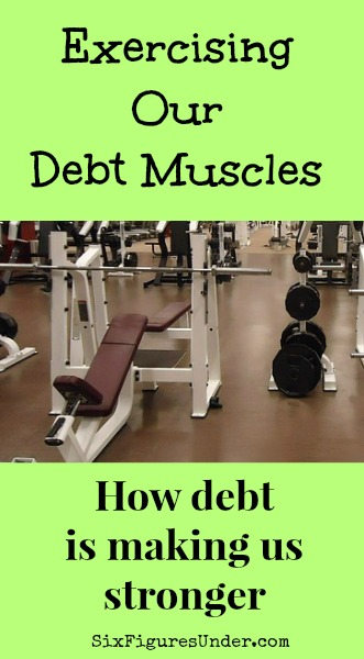 """What doesn't kill you makes you stronger.""  I am a firm believer that challenges and difficulties in life, can be turned to our good. Here's how DEBT is making us Stronger!"