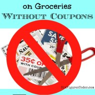 7 Ways to Save Money on Groceries WITHOUT Using Coupons