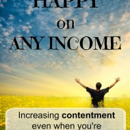 Being Happy On Any Income