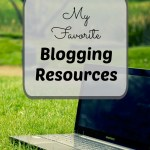 My Favorite Blogging Resources