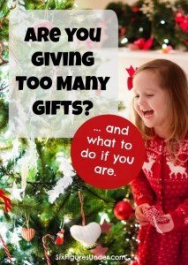 Are you giving your kids too many gifts?