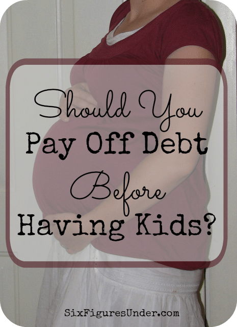 Deciding when to have kids (and when to stop) is even more personal than finances. So should you wait to have children (or more children) until you are debt-free? We're not. But that doesn't mean you shouldn't. Here's why!
