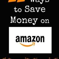 11 Ways to Save Money on Amazon