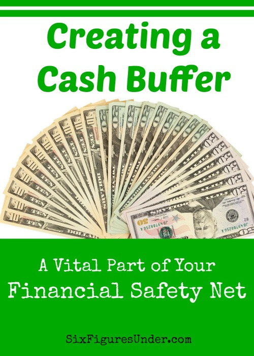 A cash buffer eliminates the worry about meeting the bills and expenses of the month. Our cash buffer includes not only our emergency fund, but living on last month's income.