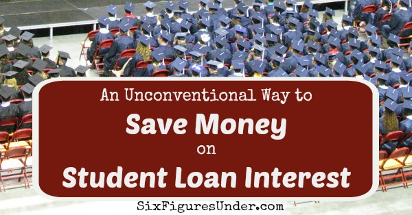 An unconventional way to save money on student loan interest