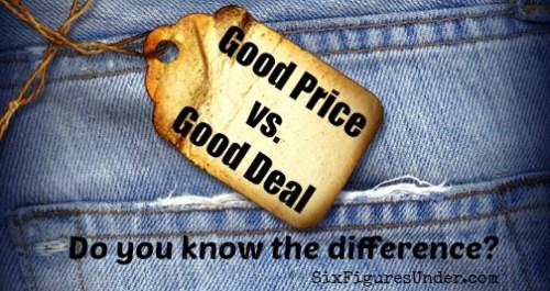 Good Price vs Good Deal