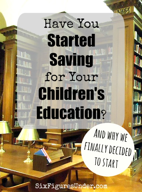 Have You Started Saving For Your Children's Education? Being so narrowly focused on our debt repayment goal, you might be surprised that we are also now contributing to 529 plans for our children. Here are our reasons why!
