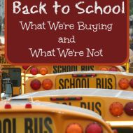 Back to school Shopping– What We're Buying and What We're Not