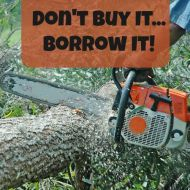 Don't Buy It, Borrow It– Save Money by Borrowing