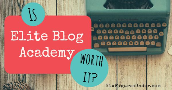 Is Elite Blog Academy Worth it- My hesitations and review
