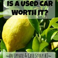 Is a Used Car Worth It? An Update and Case Study #2