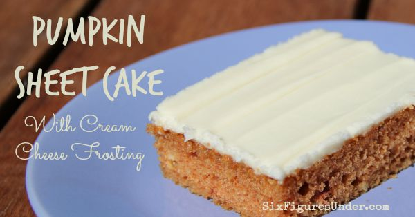 Pumpkin Sheet Cake with Cream Cheese Frosting- Perfect Dessert for a Fall Crowd