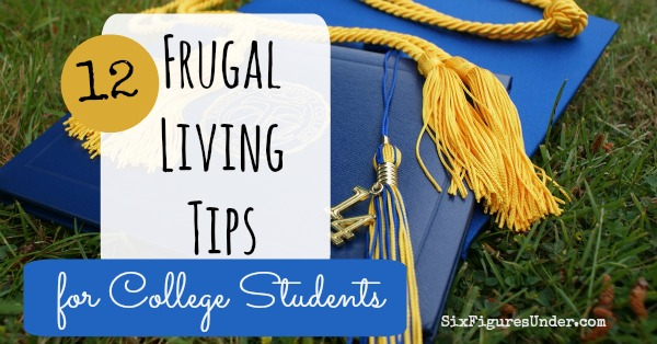 12 Frugal Living Tips for College Students, including ways to help young children prepare to be frugal in college