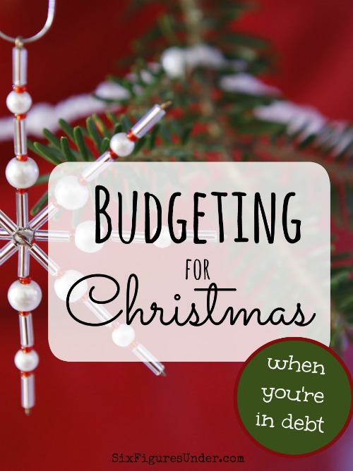 When finances are tight, budgeting for Christmas can be tough. Here are some practical ways to work out your Christmas budget when you're in debt to avoid throwing off your payoff plan or going further into debt.