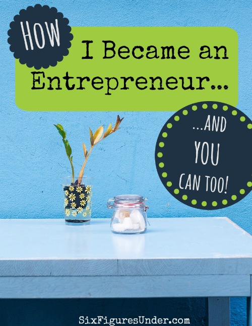 How I Became an Entrepreneur-- and you can too! Becoming an entrepreneur requires lots of hard work before you start making money, but it's worth it. Here are some tips for becoming a money making mom.
