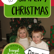 7 Tips for a Simpler Christmas– Frugal Festivities Day #1
