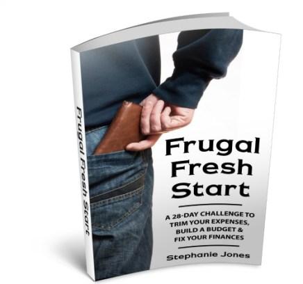 Frugal Fresh Start by Stephanie Jones-- coming soon
