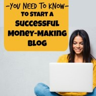 16 Tips for Starting a Successful Money-Making Blog