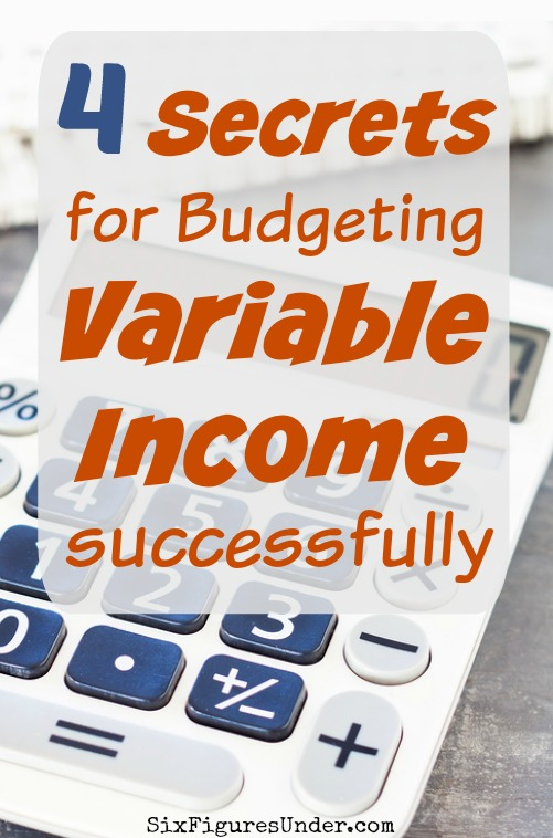 Budgeting variable income doesn't have to be difficult. With the right strategies, you can have a successful budget even when your income is different every month. Here are 4 secrets to success in budgeting your irregular income.