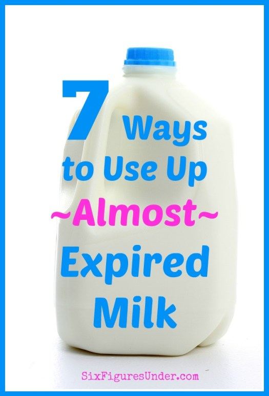 🥛 7 Smart Ways to Use Almost Expired Milk 🥛 - Six Figures