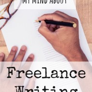 Why I Changed My Mind About Freelance Writing