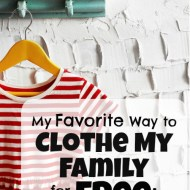 My Favorite Way to Clothe My Family for Free