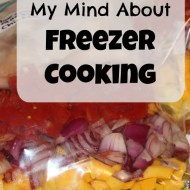 Why I changed my mind about freezer cooking