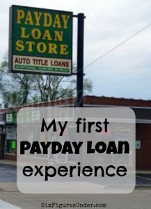My First Payday Loan Experience