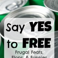 Say Yes to Free and Don't Cut the Cord– Frugal Feats, Flops, and Funnies