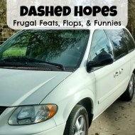 New Van and Dashed Hopes– Frugal Feats, Flops, and Funnies