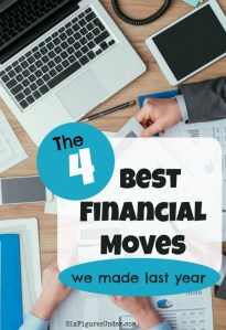 The FOUR Best Financial Moves We Made Last Year