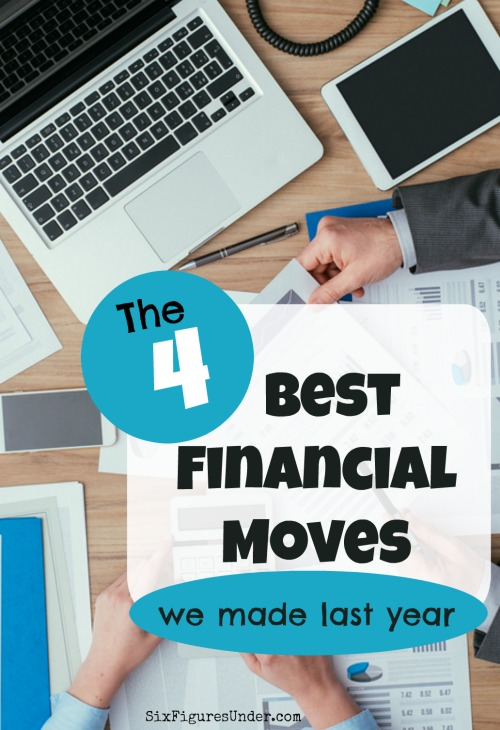 During 2016 we made some huge financial strides. As you set your goals for 2017, check out the four best financial moves we made in 2016.
