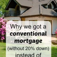 🏠Why we got a conventional mortgage🏠 (without 20% down) instead of FHA or USDA