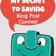 My Secret to Saving Contest